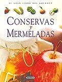 Conservas Y Mermeladas (El Gran Libro Del Gourmet)