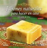 Jabones Naturales Para Hacer En Casa. Con Aceite De Oliva...