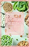 RETO VEGANO DE 22 DÍAS: ¡Fantástica guía de comida...