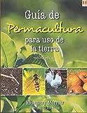Guía de permacultura para el uso de la tierra