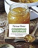 Conservas naturales. Los mejores métodos para presenvar...