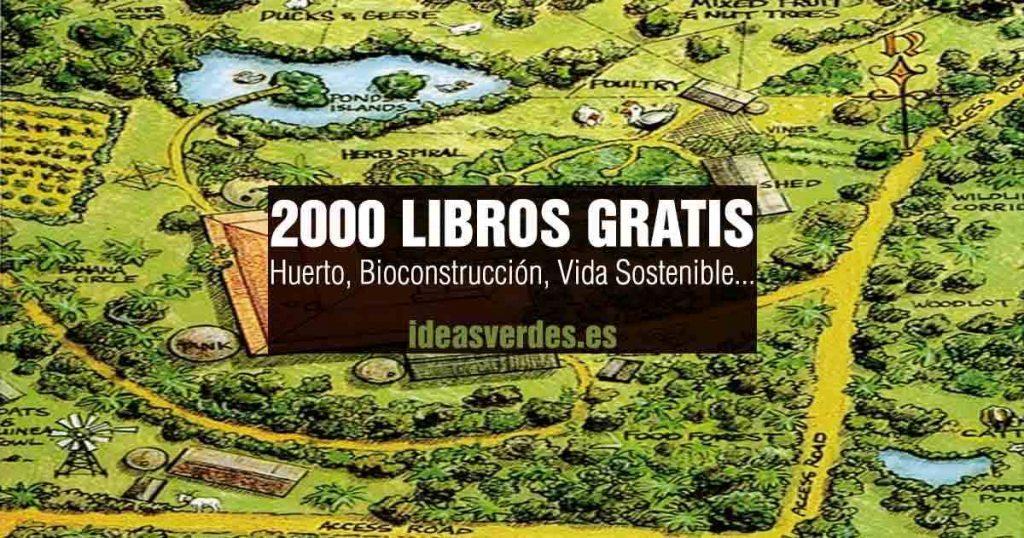 2000 Libros Gratis Sobre Permacultura, Agroecologia, Bioconstruccion Y Vida Sustentable