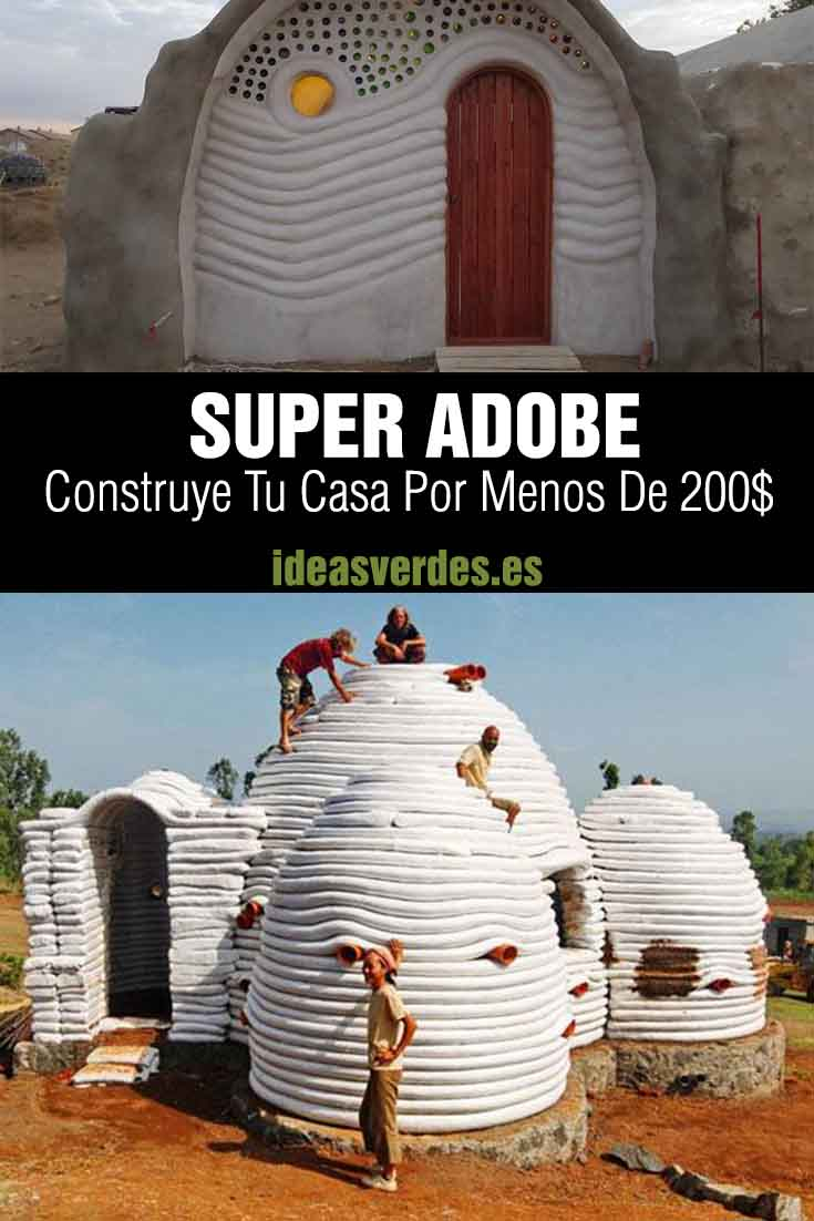super adobe construye tu casa barata por menos de 200 euros