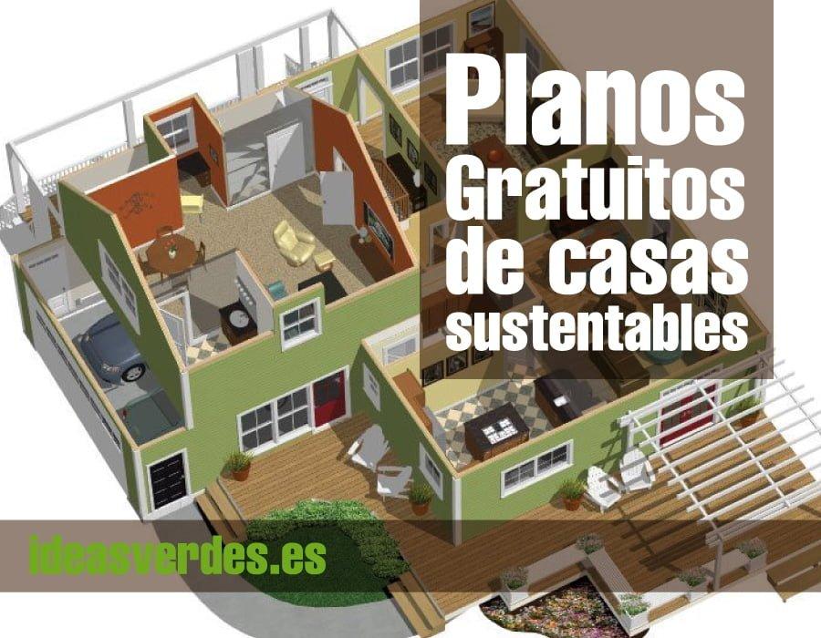 Construye tu casa sustentable con estos planos gratuitos for Arquitectura de casas modernas planos