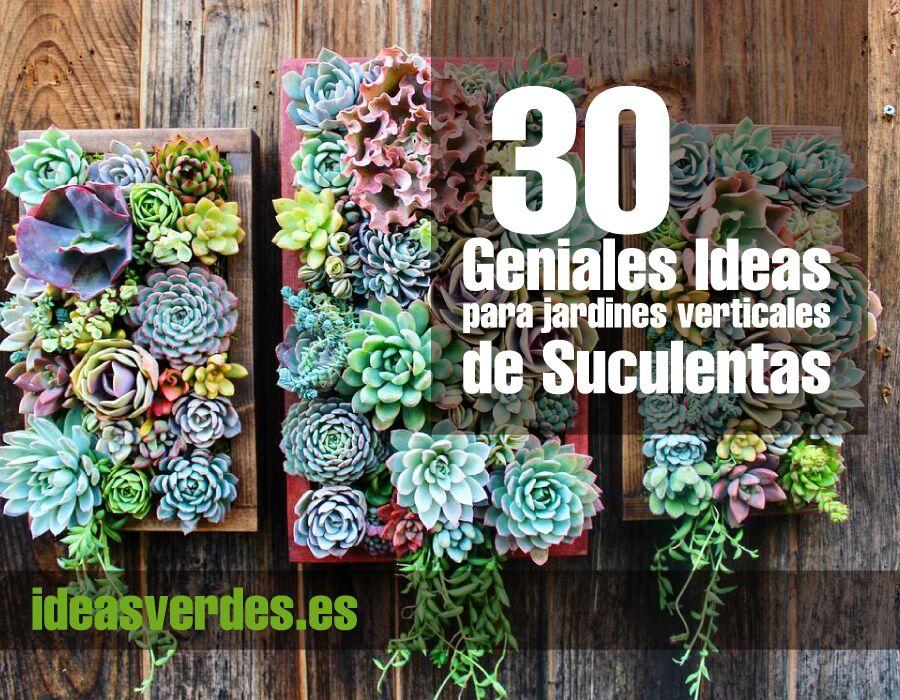 ideas para jardines de casa 30 Ideas Geniales Y Originales Para Un Jardn Vertical De