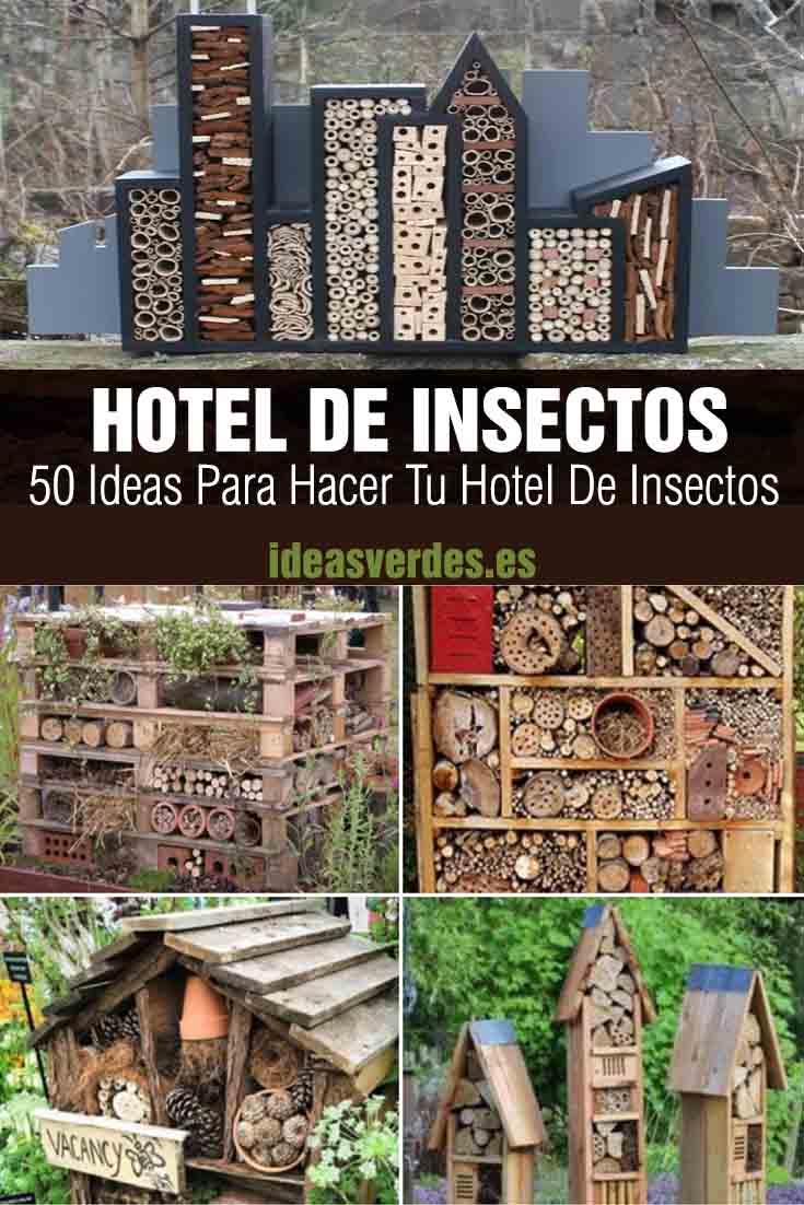 50 ideas para fabricar tu hotel de insectos