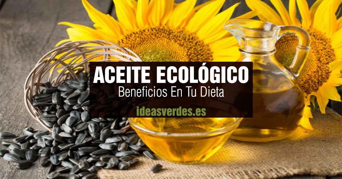 beneficios aceite ecológico