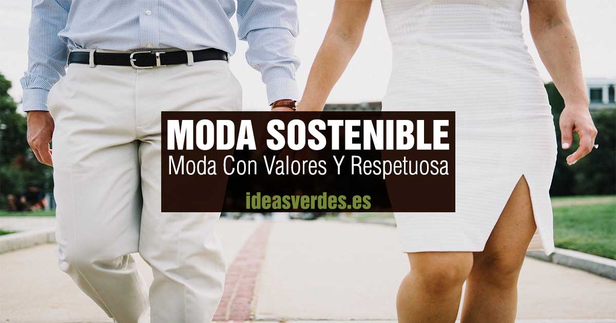 moda sostenible con valores