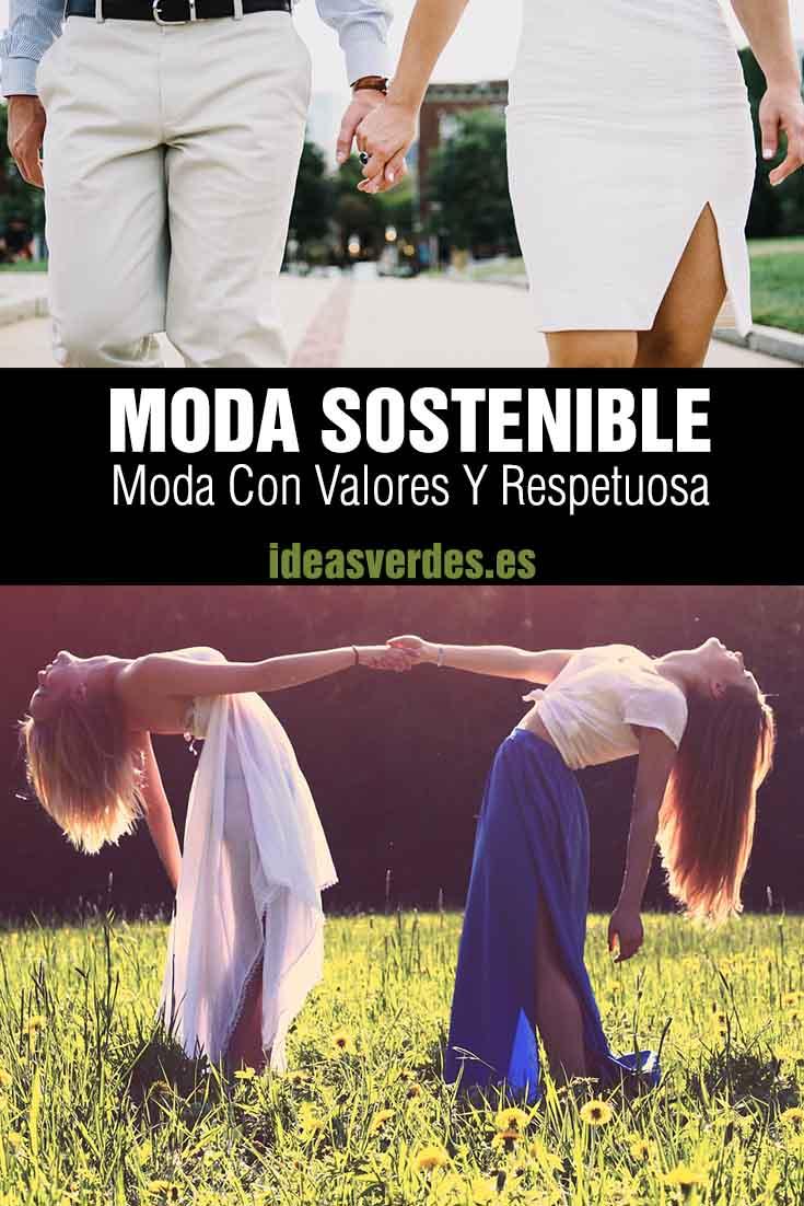moda sostenible y respetuosa con el medio