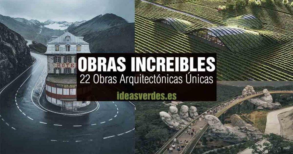 Obras Arquitectónicas Únicas En El Mundo
