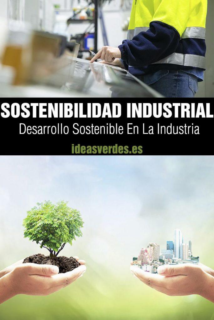 desarrollo sostenible en la industria